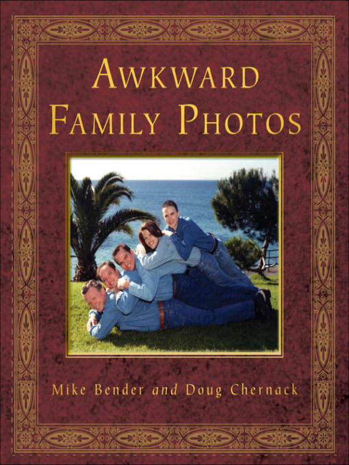 Title details for Awkward Family Photos by Mike Bender - Available