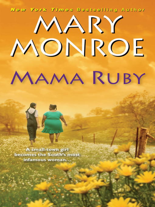 Title details for Mama Ruby by Mary Monroe - Available