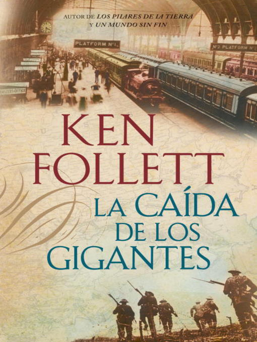 Title details for La caída de los gigantes by Ken Follett - Available