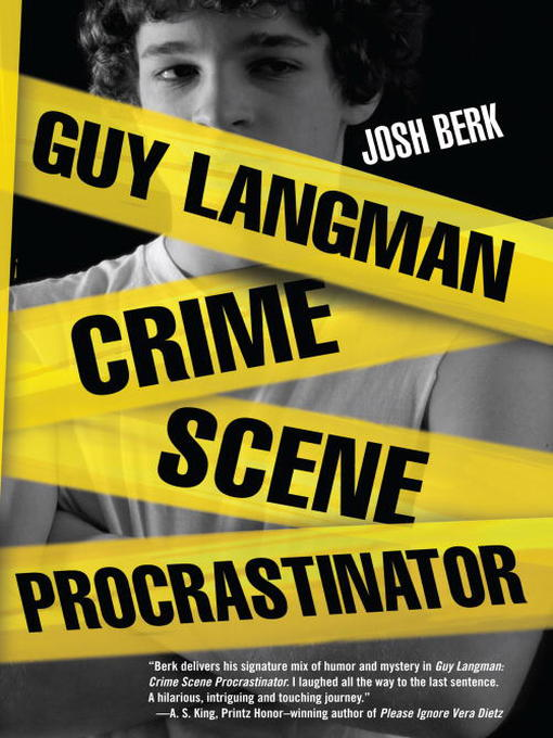 Title details for Guy Langman, Crime Scene Procrastinator by Josh Berk - Available
