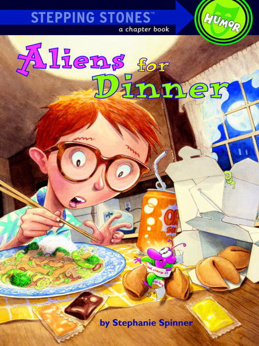 Title details for Aliens for Dinner by Stephanie Spinner - Available