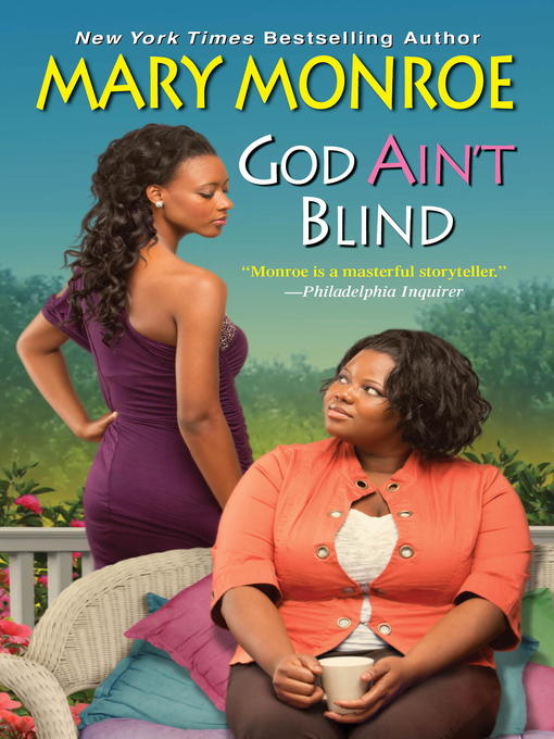 Title details for God Ain't Blind by Mary Monroe - Wait list