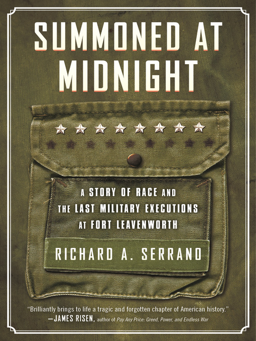 Title details for Summoned at Midnight by Richard A. Serrano - Available