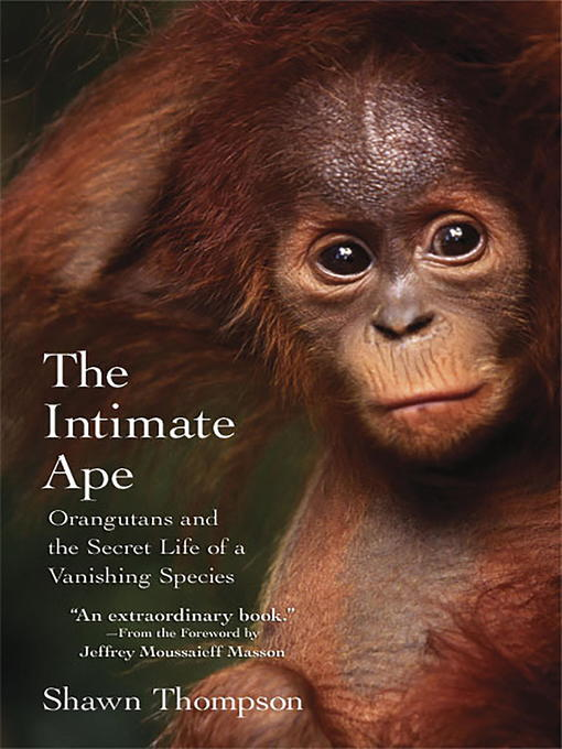 Title details for The Intimate Ape by Shawn Thompson - Available