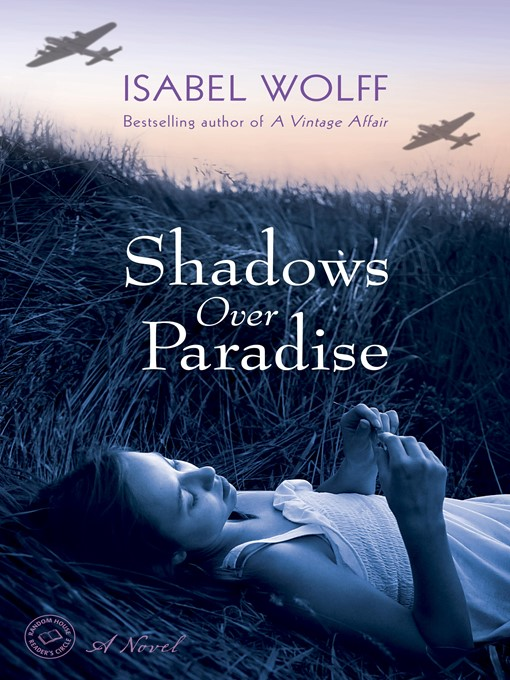 Title details for Shadows Over Paradise by Isabel Wolff - Available