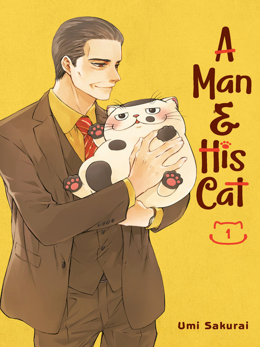 Title details for A Man and His Cat 01 by Umi Sakurai - Wait list