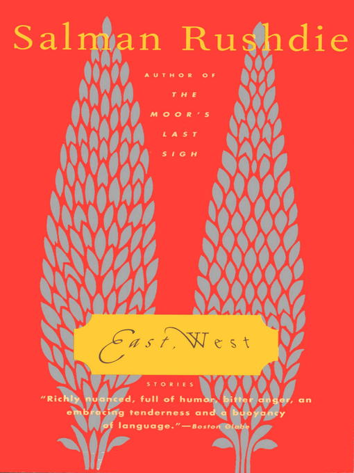 Title details for East, West by Salman Rushdie - Available
