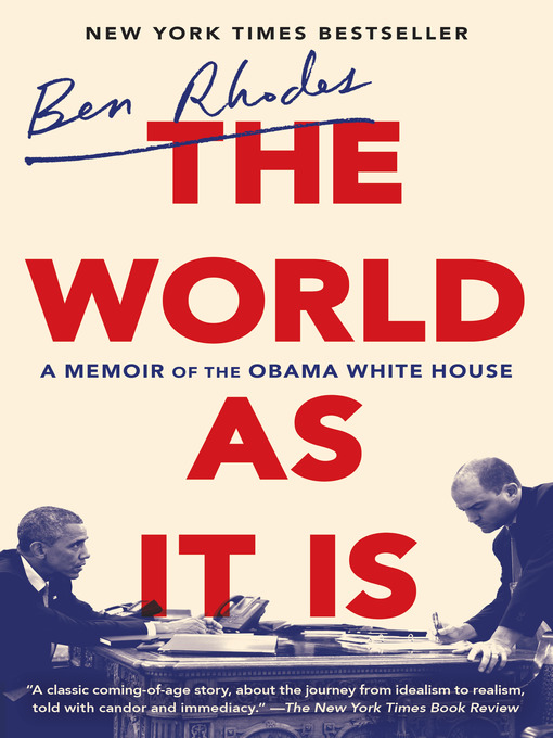 Title details for The World as It Is by Ben Rhodes - Wait list