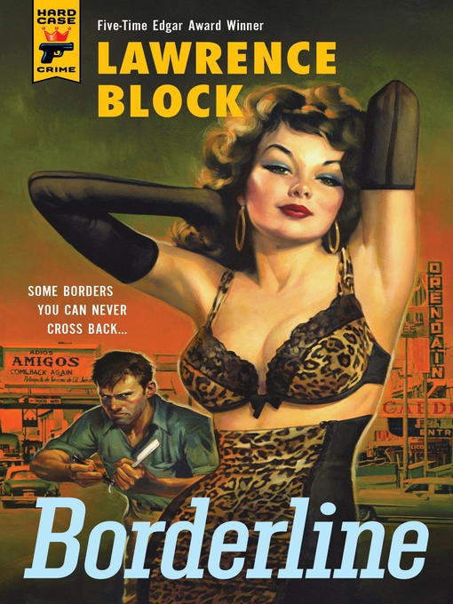 Title details for Borderline by Lawrence Block - Available
