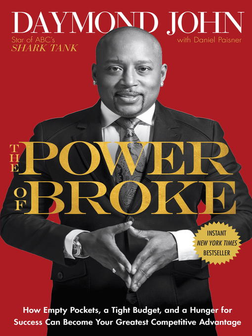 Title details for The Power of Broke by Daymond John - Available