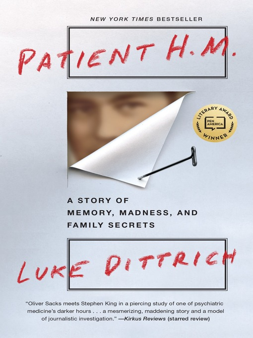Patient H.M. A Story of Memory, Madness, and Family Secrets