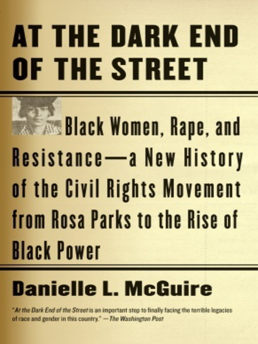 Title details for At the Dark End of the Street by Danielle L. McGuire - Available