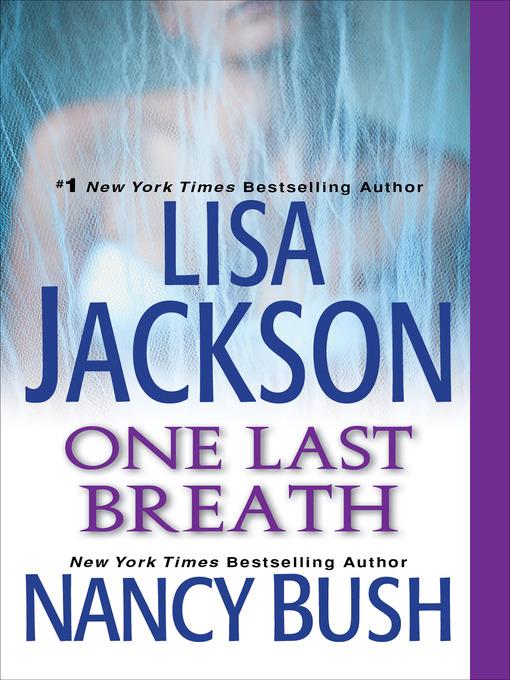 Title details for One Last Breath by Lisa Jackson - Wait list