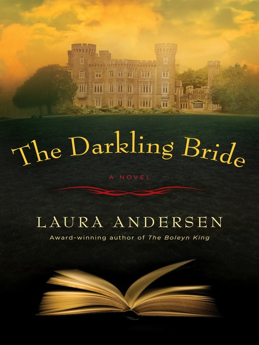 Title details for The Darkling Bride by Laura Andersen - Available