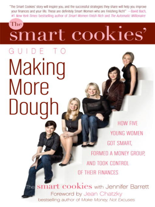 Title details for The Smart Cookies' Guide to Making More Dough by The Smart Cookies - Available