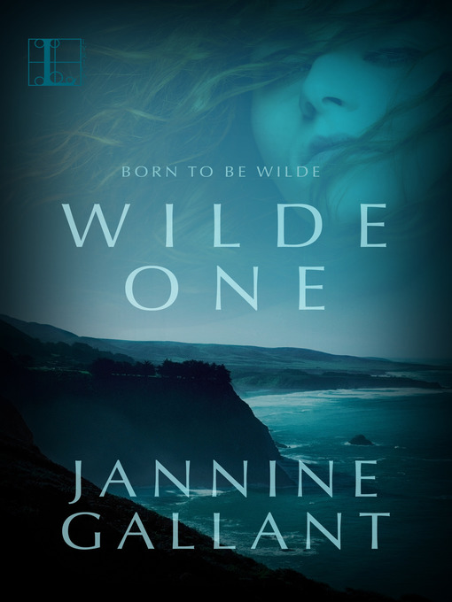 Title details for Wilde One by Jannine Gallant - Available