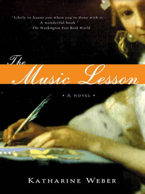Title details for The Music Lesson by Katharine Weber - Available