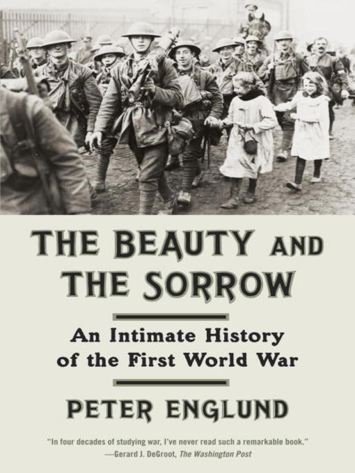 Title details for The Beauty and the Sorrow by Peter Englund - Wait list