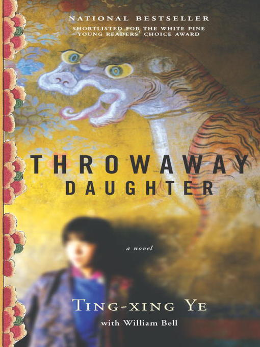 Title details for Throwaway Daughter by Ting-Xing Ye - Wait list