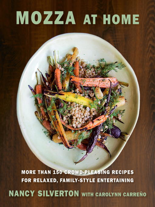 Title details for Mozza at Home by Nancy Silverton - Available