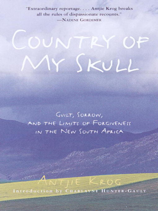 Title details for Country of My Skull by Antjie Krog - Available