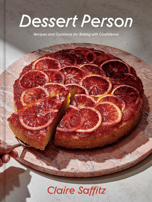 Title details for Dessert Person by Claire Saffitz - Available