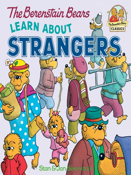 Title details for The Berenstain Bears Learn About Strangers by Stan Berenstain - Available