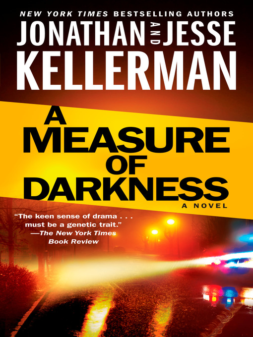 Title details for A Measure of Darkness by Jonathan Kellerman - Available