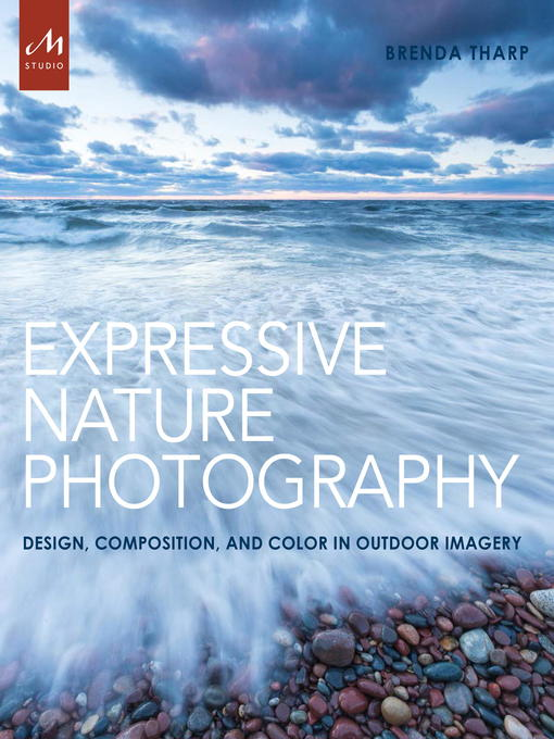 Title details for Expressive Nature Photography by Brenda Tharp - Available