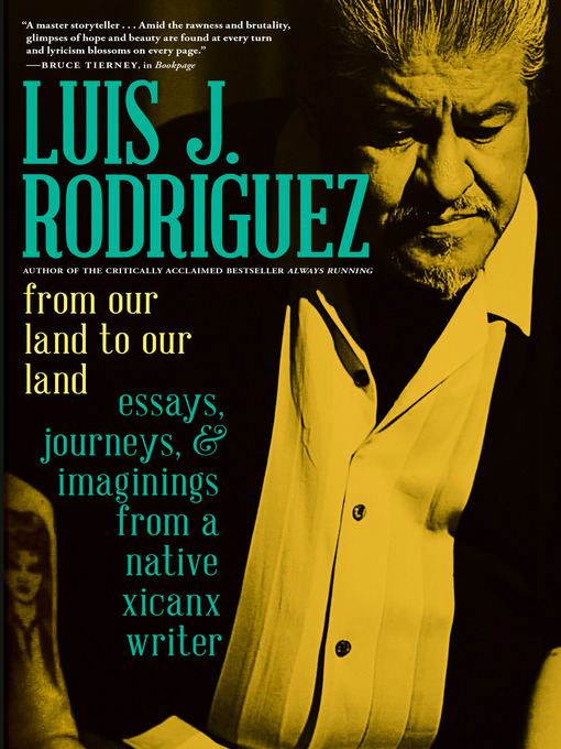 Title details for From Our Land to Our Land by Luis J. Rodriguez - Wait list