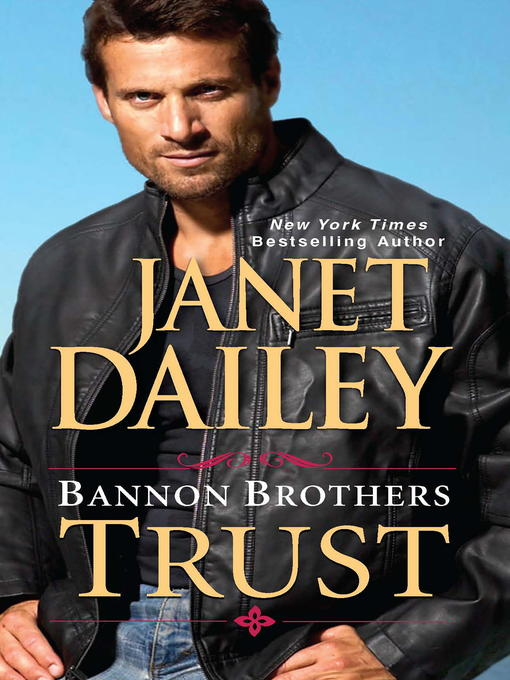 Title details for Bannon Brothers by Janet Dailey - Wait list