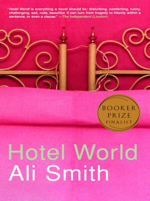 Title details for Hotel World by Ali Smith - Available