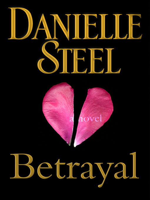 Title details for Betrayal by Danielle Steel - Available