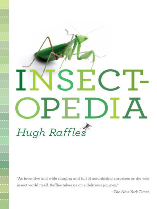Title details for Insectopedia by Hugh Raffles - Available