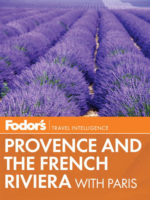 Title details for Fodor's Provence & the French Riviera by Fodor's - Available