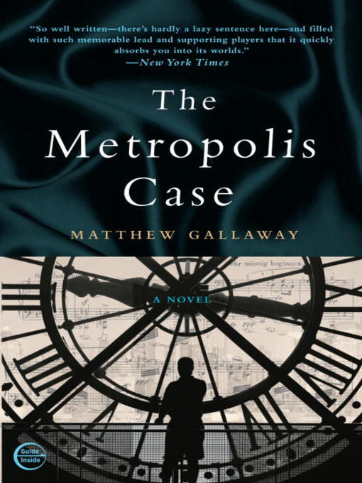 Title details for The Metropolis Case by Matthew Gallaway - Available