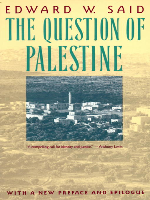 palestine vs orientalism essay A synopsis of the israel/palestine conflict the following is a very short synopsis of the history of this conflict.