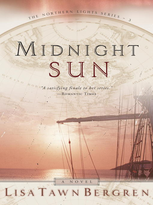 Title details for Midnight Sun by Lisa T. Bergren - Available