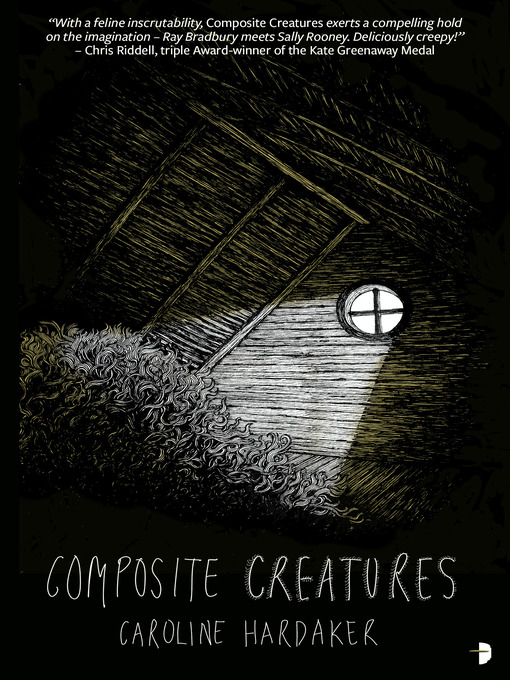 Title details for Composite Creatures by Caroline Hardaker - Available