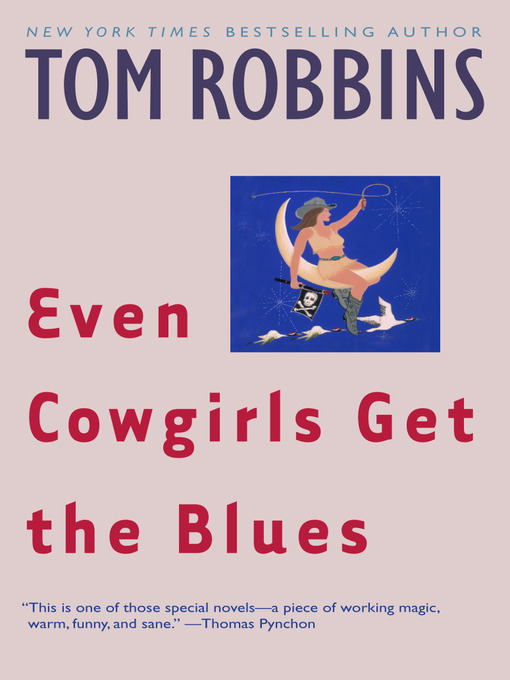 Title details for Even Cowgirls Get the Blues by Tom Robbins - Available