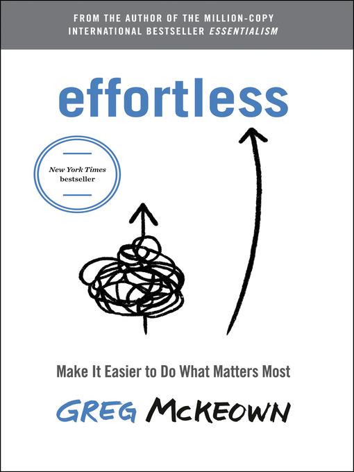 Title details for Effortless by Greg McKeown - Wait list