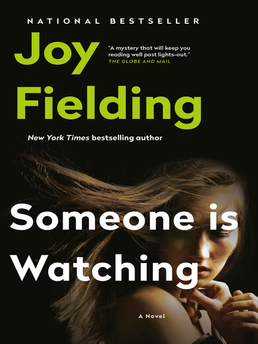 Title details for Someone Is Watching by Joy Fielding - Available