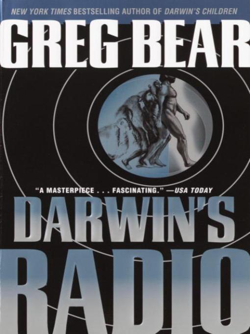 Title details for Darwin's Radio by Greg Bear - Wait list