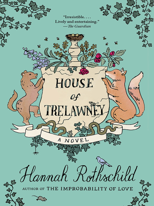 Title details for House of Trelawney by Hannah Rothschild - Wait list