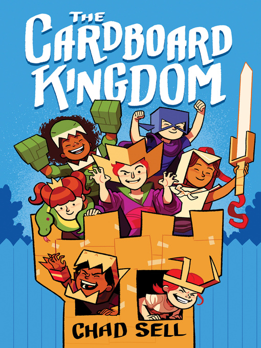 Title details for The Cardboard Kingdom by Chad Sell - Wait list