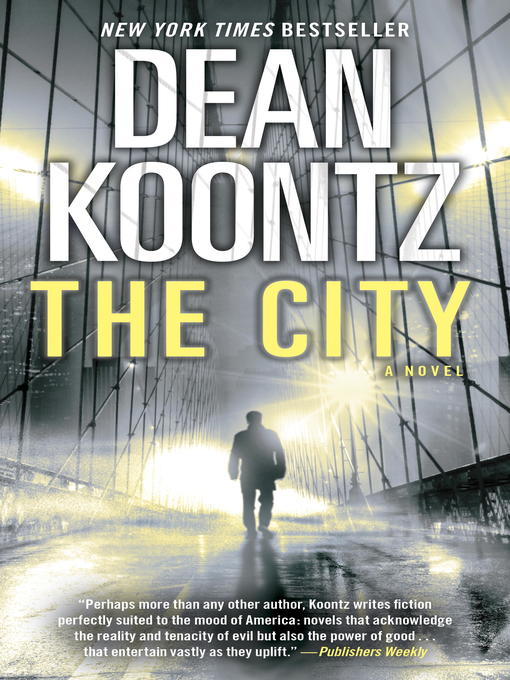Title details for The City (with bonus short story the Neighbor) by Dean Koontz - Wait list