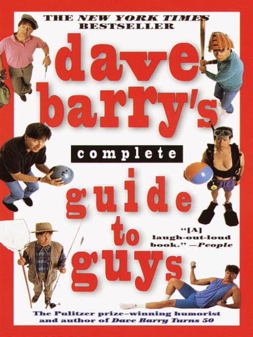 Title details for Dave Barry's Complete Guide to Guys by Dave Barry - Available