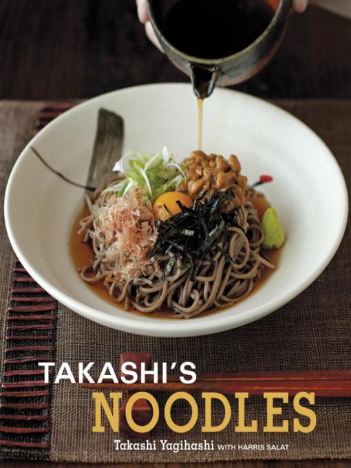Title details for Takashi's Noodles by Takashi Yagihashi - Wait list