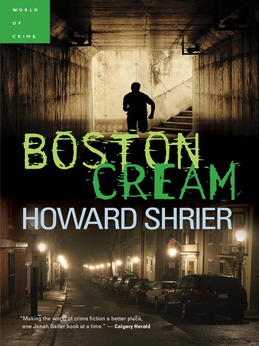 Title details for Boston Cream by Howard Shrier - Available