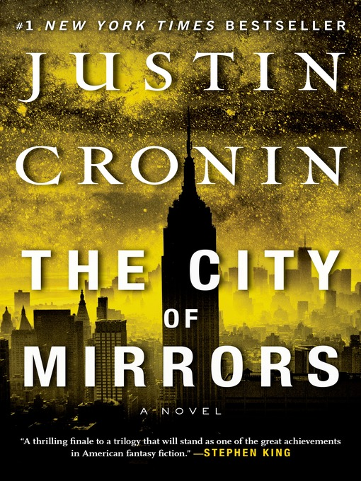 Title details for The City of Mirrors by Justin Cronin - Available